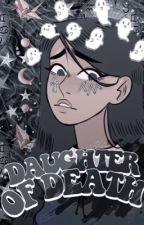 DAUGHTER OF DEATH,   OC BOOK.  by rantarosamami
