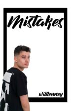 ➳ Mistakes || WillNE by willlenney