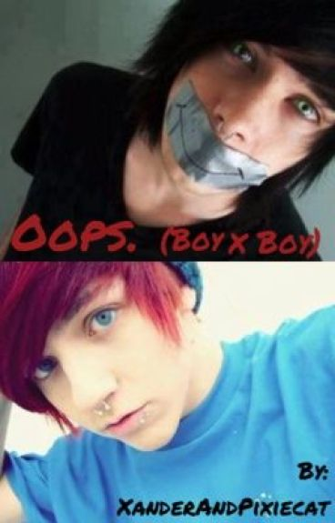 Oops. (BoyxBoy) [Completed]