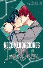 ★Recomendaciones Tododeku [Squad UA]★ by SquadUA