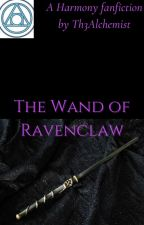 The Wand of Ravenclaw by Ianmpop1981
