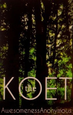 The Koet