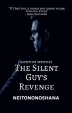 The Silent Guy's Revenge by neitononoshana