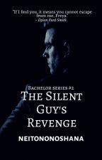 The Silent Guy's Revenge by neitononoshana