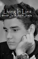 Living in Lies by with_love_from_katie