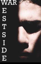 Westside War by SilentFaller