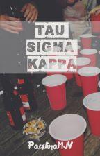 Tau Sigma Kappa by PaulinaMJV