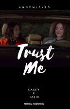 Trust Me - [CAZZIE] Atypical by Annemieke3