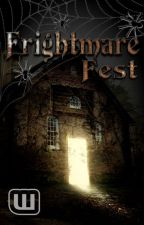 Frightmare Fest (Halloween 2018) by fright