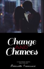 Change and Chances by SweetPeachWP