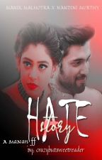 HATE STORY by CrazyButSweetReader