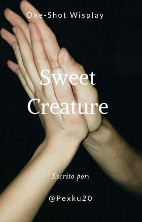 Sweet Creature,Wisplay.  by pexku20