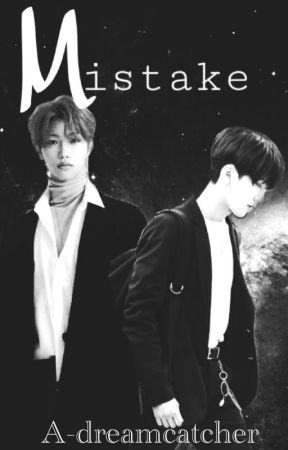 Mistake [Changlix]  by A-Dreamcatcher