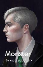 Monster by xscaredpotterx