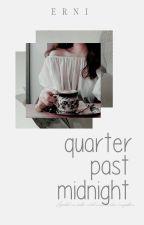 quarter past midnight by bielids