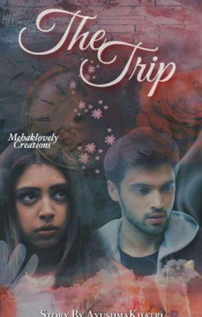 The Trip [ A MaNan SS]  by AyushmaKhatri