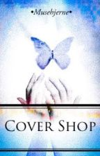 COVER SHOP!!!! by Musehjerne