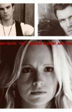Hidden Truth ( a vampire diaries and Originals story) by Hayley_Mikalson