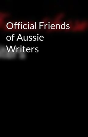 Official Friends of Aussie Writers by ForumAussieWriters