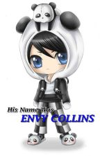 HIS NAME WAS ENVY COLLINS (Book 1) by BrownRanger