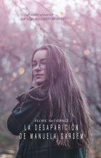 La desaparición de Manuela Garsem by felipegu3