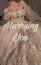 Marrying you!!  by Love_suaggg