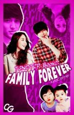 TCNIDTCP Book2: Family Forever [COMPLETED] by KylaCarmel