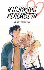 Historias Percabeth by Ausllymivida