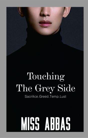 Touching The Grey Side (Lolita)