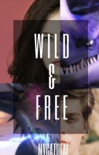 Wild & Free by mycatolaf