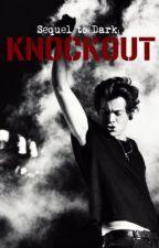 Knockout • Harry Styles [au] by LUKESDARTHVADER