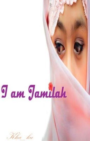 I AM JAMILAH