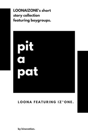 pit-a-pat - loona, izone. by kinovation