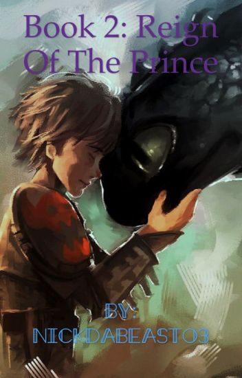 (Adopted) Dragon Prince Book 2: The Prince's Rule