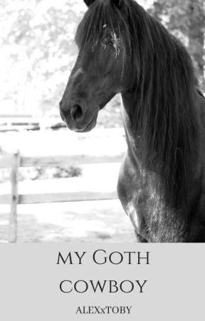 My Goth Cowboy (BXB) REWRITTEN VERSION by ALEXxTOBY