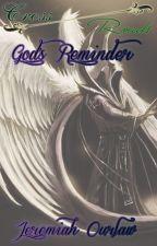 Cross Roads: God's Reminder by btinovels
