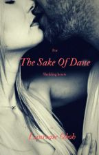For the sake of Dane by IamLaureate