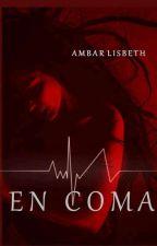 En coma  by ambar13__