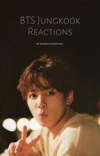 BTS Jungkook Reactions by diabolik04otaku