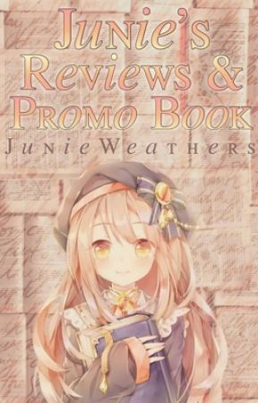 Junie's Reviews and Promo Book by JunieWeathers