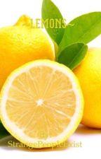 ~Lemons~ by StrangePeopleExist