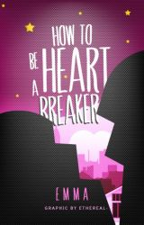 How to be a Heartbreaker by anthem-
