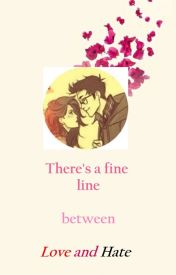 Love-Hate: Two sides of a coin by SweetStacy13