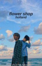 flower shop - holland by -renjunsmoomin-