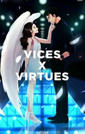 Vices X Virtues (AWESOMELY PUBLISHED BY POP FICTION) by HopelessPen
