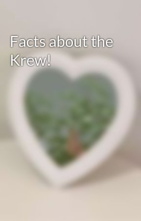 Facts about the Krew!  by MythicMysticWolfie