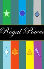 Royal Power by Iloveshadow12