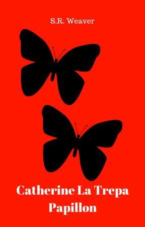 Catherine La Trepa Papillon by SarahWeaver6