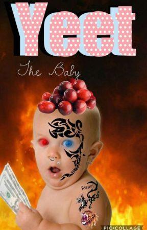 Yeet The Baby So Hell Begins Wattpad