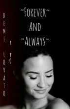 Forever and Always - Demi Lovato y Tú by stay28strong
